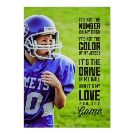 Love for the Game Poster with Your Photo.  Great stocking stuffer gift idea for kids. #quote #sports http://www.zazzle.com/barbaraneelydesigns* football photography