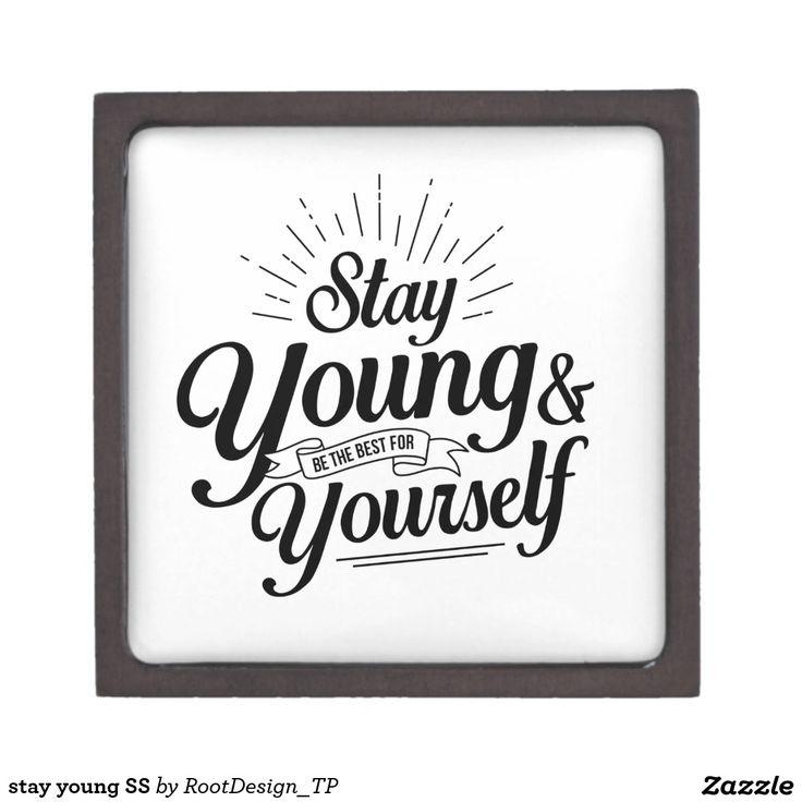 stay young SS Keepsake Box