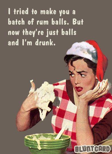 Rum balls hahahahaha.