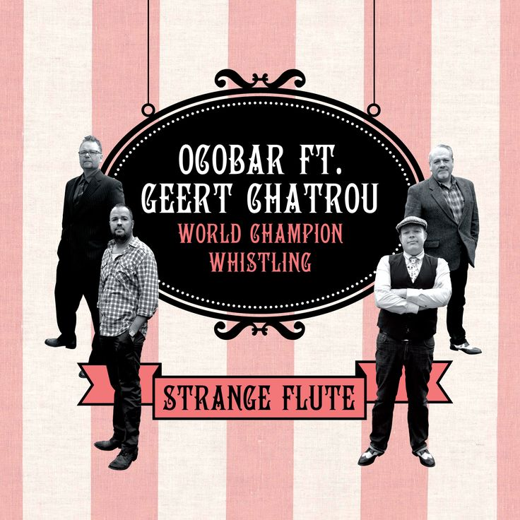 "Ocobar Ft. Geert Chatrou ""Strange Flute"" (CD)"