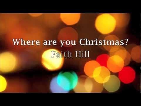 ▷ Where are you Christmas Lyrics - Faith Hill - YouTube | Keith ...