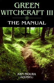 GREEN WITCHCRAFT III: THE MANUAL    (GREEN WITCHCRAFT)    (VOL 3)