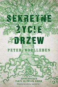 """""""Sekretne życie drzew"""" zdumiewająca opowieść o drzewach. Nasz typ na lekturę szkolną!!!"""
