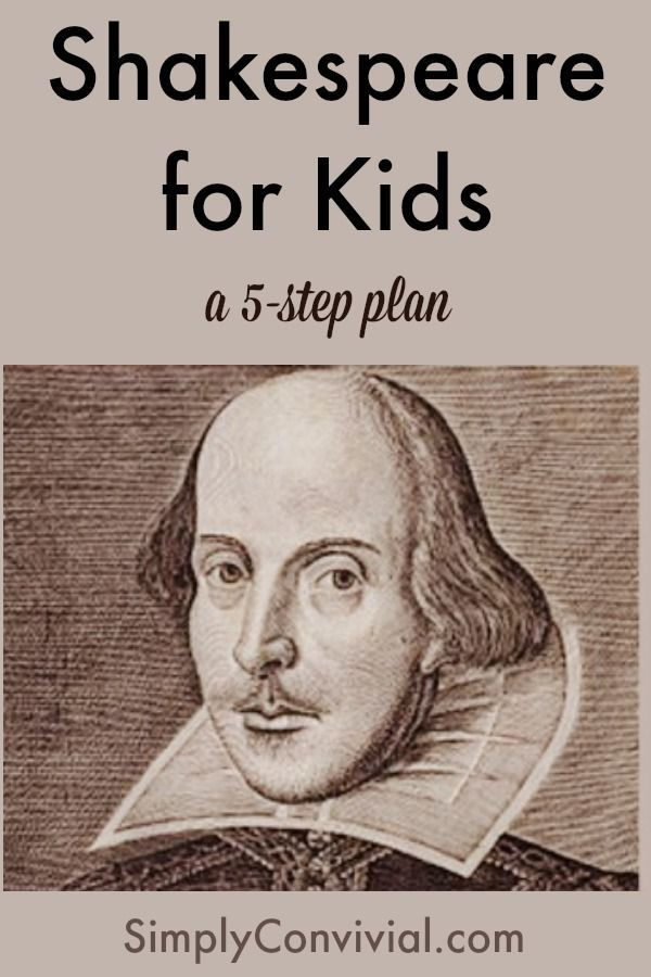 Shakespeare is the master of the English language. My goal for introducing Shakespeare to my kids is that they grow accustomed to lilting language and skillful constructions. I believe it is one of the best preparations for good writing, a skill which often doesn't blossom until junior high or high school – when they are …