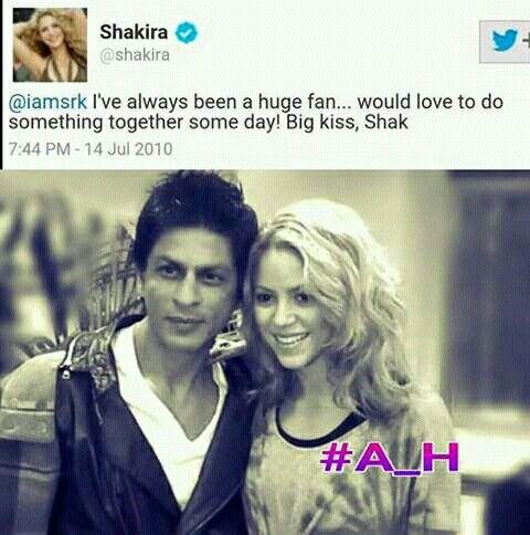 Yes, even Shakira loves SRK!