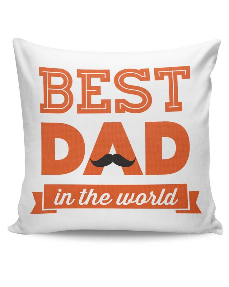 Best Dad In The World Quote | Father's Day Cushion Cover