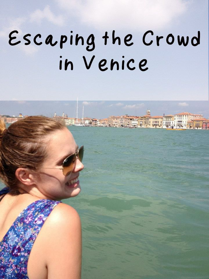 Escaping the Crowd in Venice - magellan & pan