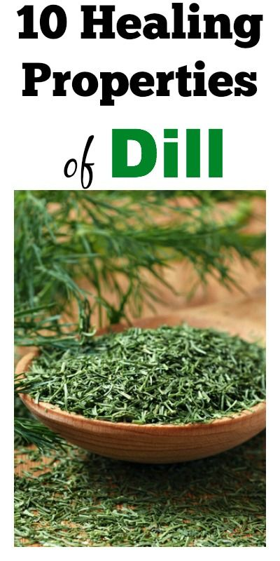 10 Healing Properties of Dill