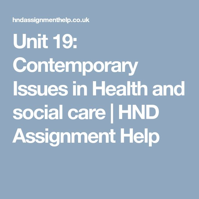 contemporary issues in health and social care