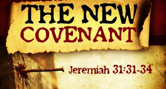 (Hebrews 8:8-12) ~ Jeremiah 31:31-34 Behold, the days come, saith the LORD, that I will make a new covenant with the house of Israel, and with the house of Judah: Not according to the covenant that I made with their fathers in the day that I took them by the hand to bring them out of the land of Egypt…