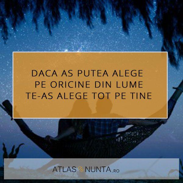 Daca as putea alege pe oricine din lume te-as alege tot pe tine www.atlasdenunta.ro #truelove
