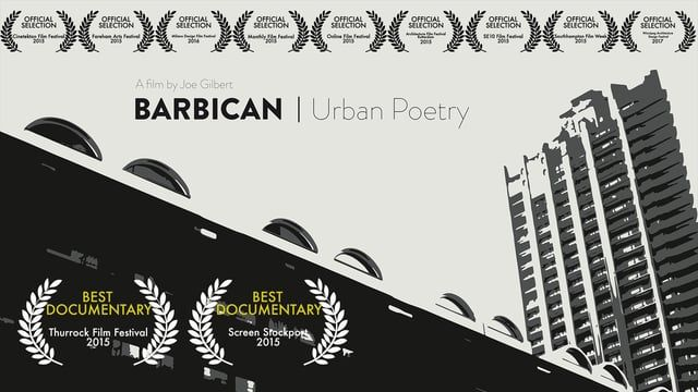 The Barbican Estate in the City of London is arguably England's most iconic example of Brutalist architecture. This film explores the history of the estate from the perspective of its residents.    BEST DOCUMENTARY:  Thurrock Film Festival    BEST SHORT FILM:  Screen Stockport    OFFICIAL SELECTION:  Cinetekton Film Festival, Croydon Film Festival, Fareham Arts Festival, The Monthly Film Festival, The Online Film Festival, Architecture Film Festival Rotterdam, SE10 Film Festival…
