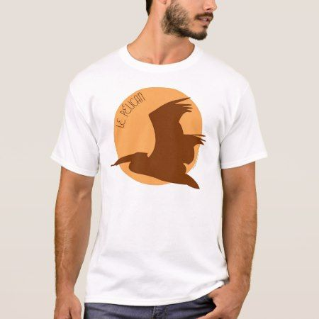 le pelican T-Shirt - click to get yours right now!