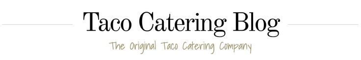 We maintain the most comprehensive taco catering #blog, covering all things #tacos, #catering and #events.  #RastaTaco #tacoblog #LAfoodie #LAcatering