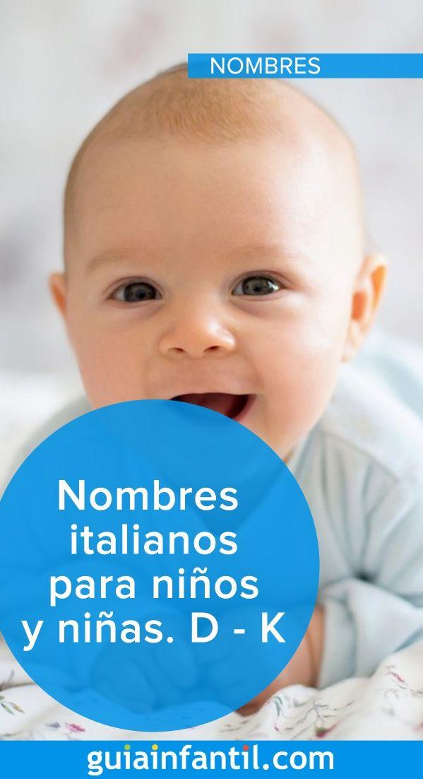 Nombres Italianos Para Niños Y Niñas D K Nombres Italianos Para Niños Nombres Para Bebes Niños Nombres Para Bebes Varones