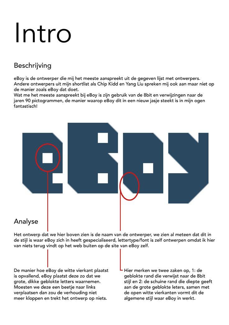 DEEL 1 - Meer informatie over uitgekozen ontwerper eBoy                                                     ///////////////////////////////////                                                                    Plaats van eBoy in de wereld van de visuele communicatie                                                        -> Eerder gericht op commercieel werk, dit zien we omdat eBoy veel ontwerpen tentoonstelt op zijn website die hij heeft gemaakt voor bedrijven.