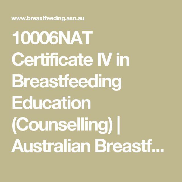 10006NAT Certificate IV in Breastfeeding Education (Counselling)   Australian Breastfeeding Association