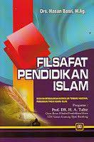 FILSAFAT PENDIDIKAN ISLAM HASAN BASRI