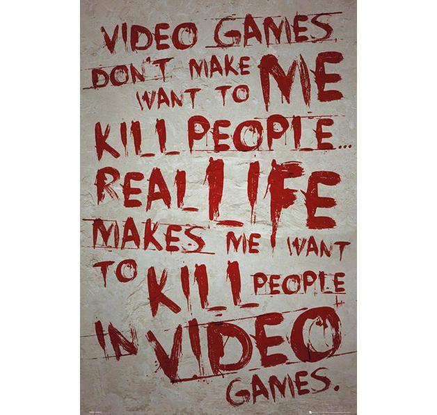 "Video Games Poster. ""Kill people"". Hier bei www.closeup.de"