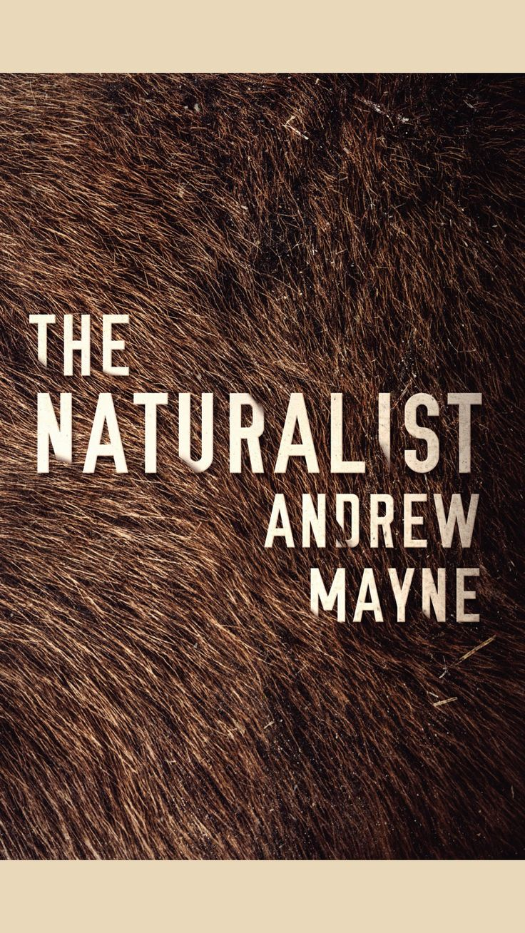 12. The Naturalist - Andrew Mayne