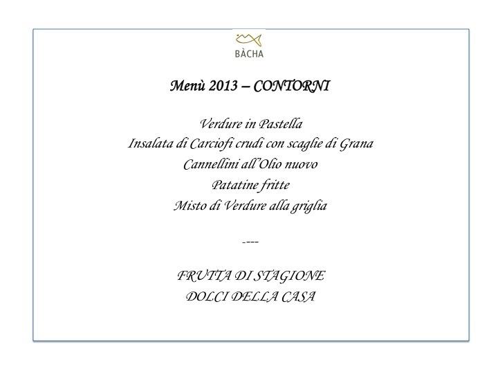 Menù Bacha Milano 2013 - Contorni - Baccalà