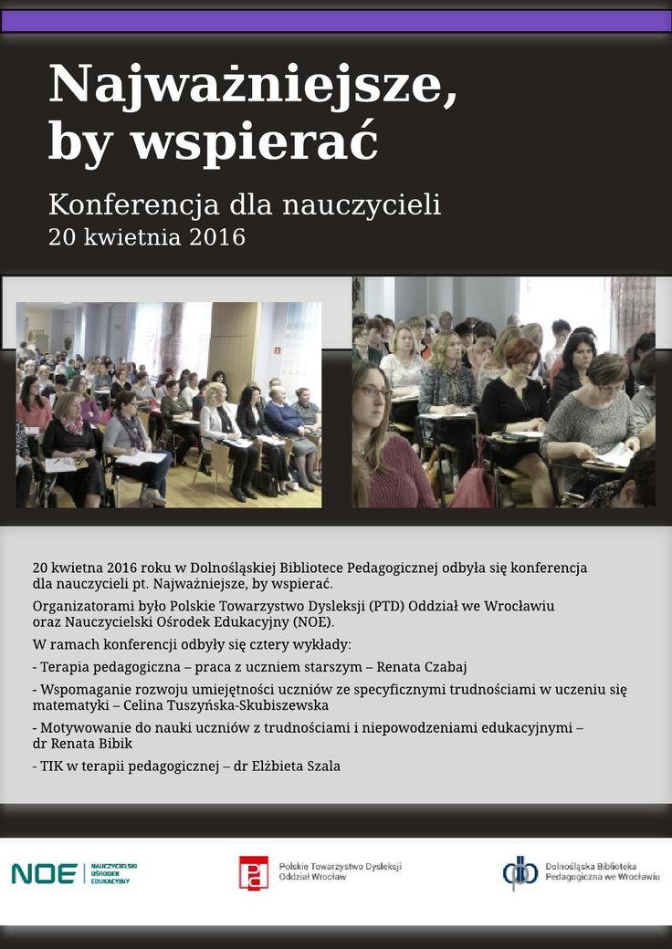 Relacja z konferencji dla wszystkich zinteresowanych problemem dysleksji