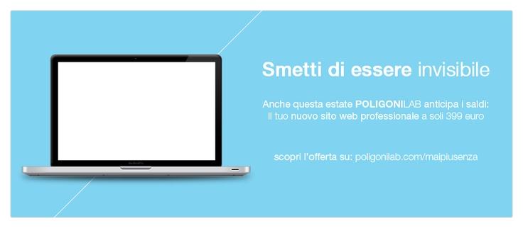 Anche questa estate PoligoniLab anticipa i saldi: Il tuo nuovo sito web professionale a soli 399 euro!    Scopri l'offerta su: http://poligonilab.com/maipiusenza