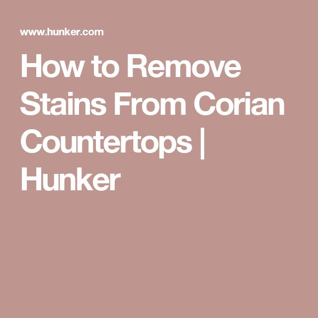 How To Remove Stains From Corian Countertops Cleaninh Pinterest Cat Urine Remover Water And Carpet