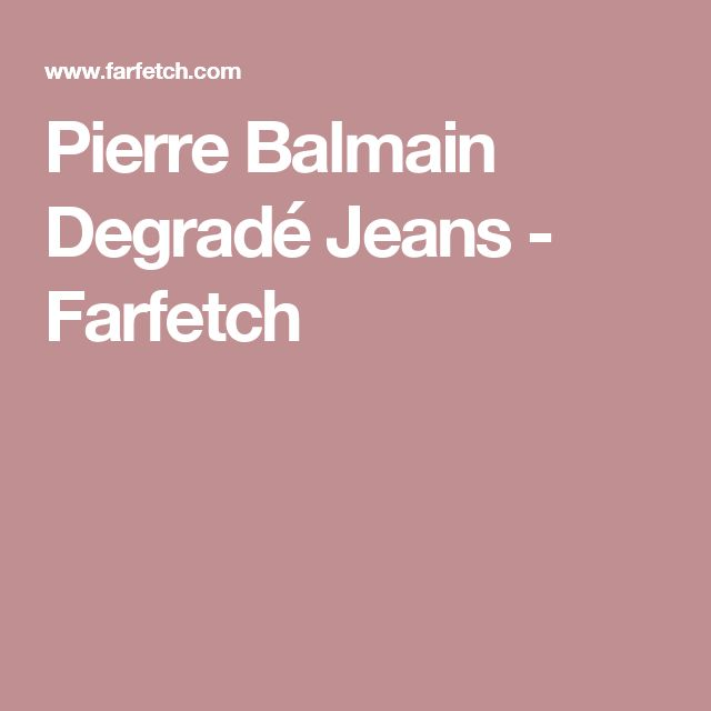 Pierre Balmain Degradé Jeans - Farfetch