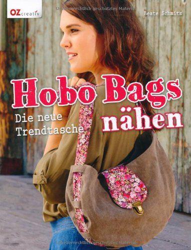 Hobo Bags nähen: Die neue Trendtasche von Beate Schmitz http://www.amazon.de/dp/3841062822/ref=cm_sw_r_pi_dp_ZDE8ub0MC9HQ8
