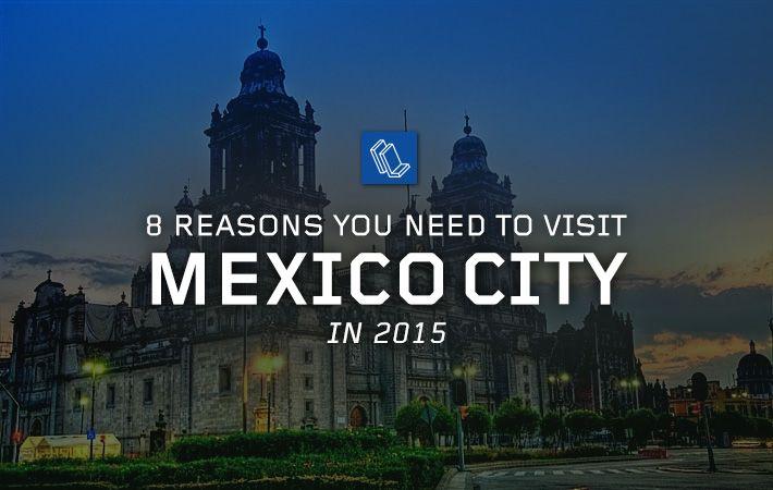 8 motivi perché si dovrebbe visitare Città del Messico