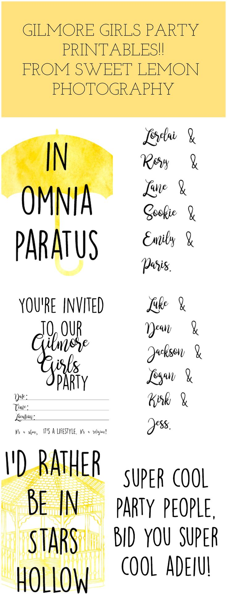 Gilmore Girls Party Invitations and home Printables! I'd rather be in Stars Hollow In Omnia Paratus
