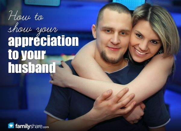 How to show appreciation for your husband, as well as an article of how to show appreciation for your wife. A few are relative to your lifestyle, but all-in-all I think they are great articles.