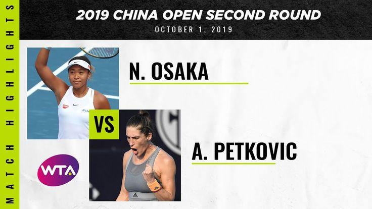 Naomi Osaka vs. Andrea Petkovic | 2019 China Open …