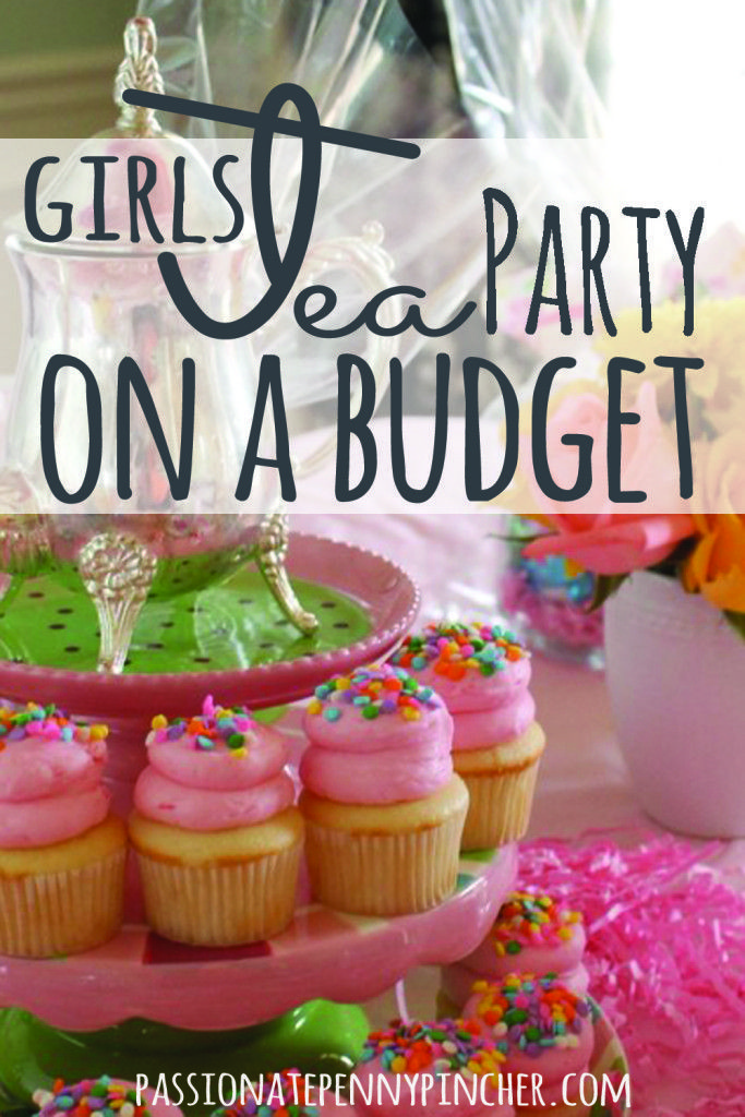 Girls Tea Party On A Budget - have a tea party without breaking the bank! Great ideas for snacks, decorations, and party favors for all the little tea drinkers at your party. It's the perfect birthday party on a budget!