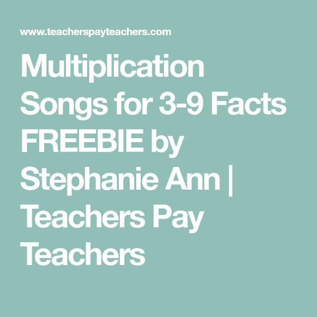 Multiplication Songs for 3-9 Facts FREEBIE by Stephanie Ann | Teachers Pay Teachers
