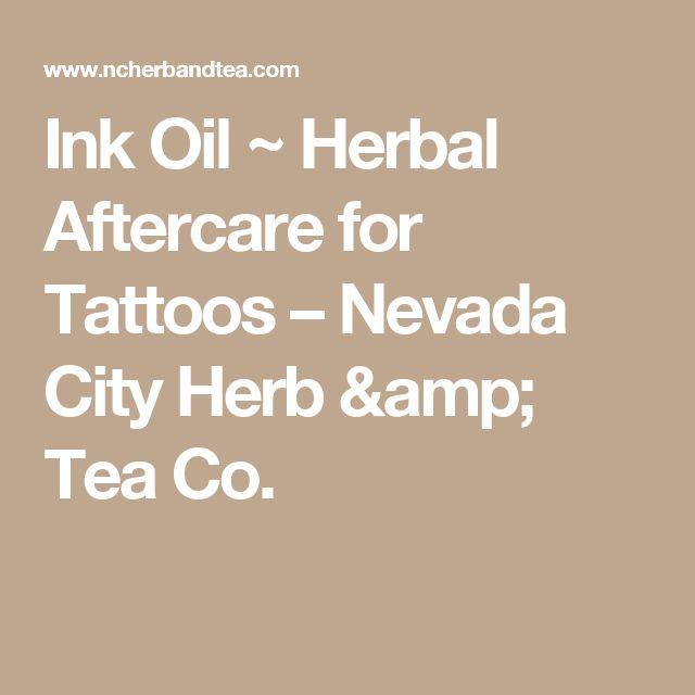 Ink Oil ~ Herbal Aftercare for Tattoos – Nevada City Herb & Tea Co.