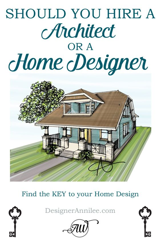 Should You Hire A Home Designer Or An Architect What Is The