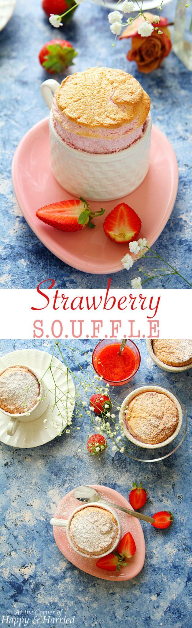 STRAWBERRY SOUFFLE - HAPPY&HARRIED