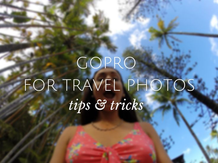 Step by step guide: How to use a GoPro for better travel photos.