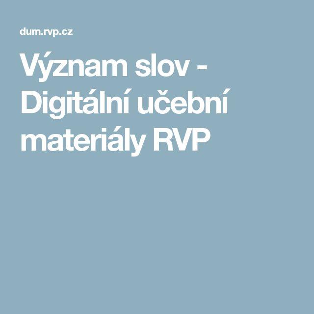 Význam slov - Digitální učební materiály RVP