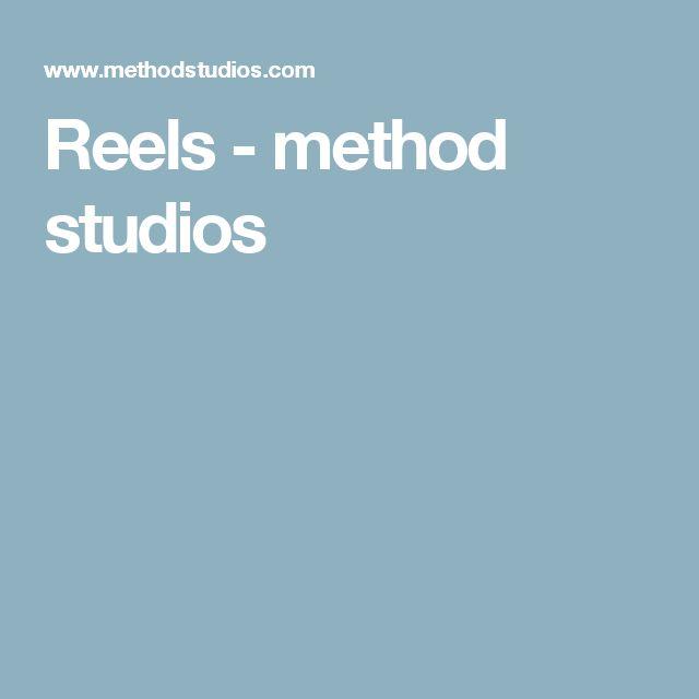 Reels - method studios
