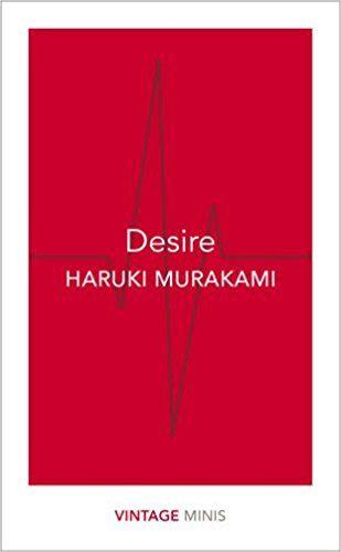 Desire: Vintage Minis: Amazon.co.uk: Haruki Murakami: 9781784872632: Books