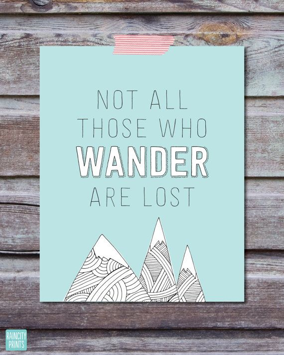 Typographic print. Inspirational Art. Not All by raincityprints - Artwork Creating Using Zen Mountain by Carrie Stephens Art @Etsy