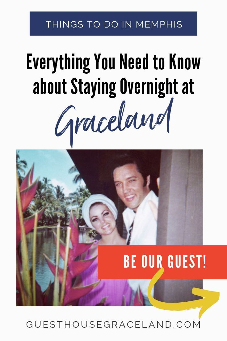 Frequently Asked Questions About Staying At In 2020 Graceland Memphis Hotels Graceland Memphis