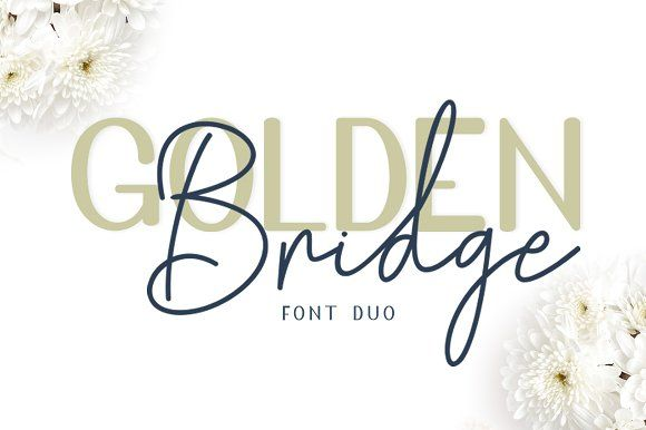 Golden Bridge Font Duo by masinong on @creativemarket