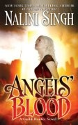 Angels' Blood (Guild Hunter, Book 1):Amazon:Books