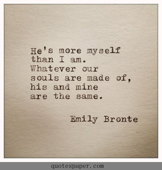 he 39 s more myself than i am by emily bronte like success