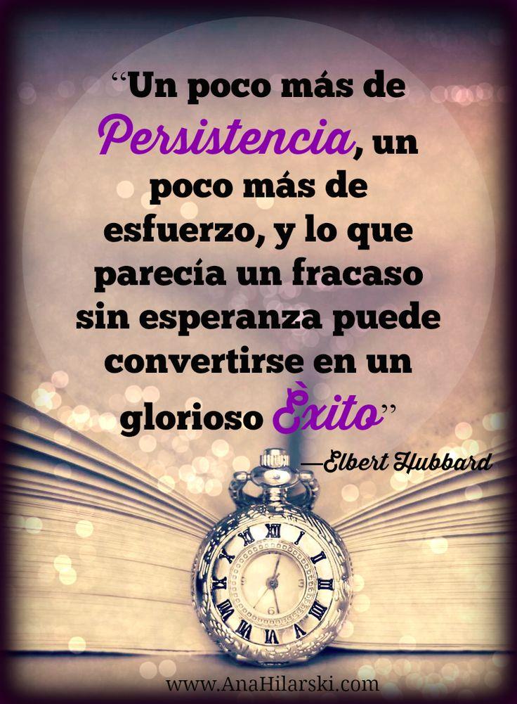 Las personas persistentes, son aquellas que no le teme a los desafíos, que cuando se fija una meta llega a ella aunque le lleve trabajo y tiempo. #Motivacion #Frases