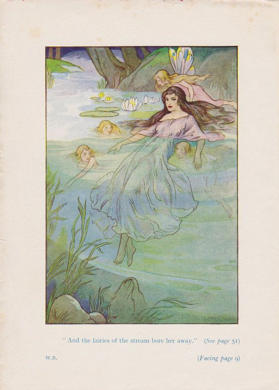 """And the fairies of the stream bore her away."""